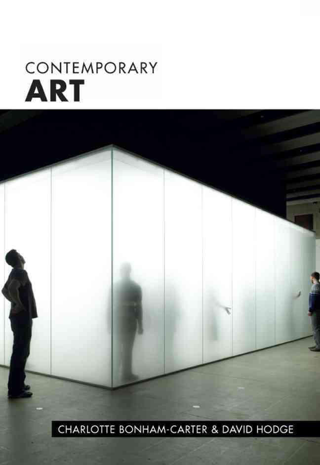 Contemporary Art By Bonham-carter, Charlotte/ Hodge, David/ Cork, Richard (FRW)